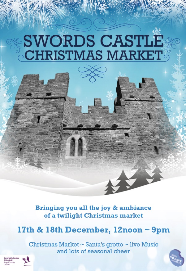 88f4c2b02e Irish Village Markets are requesting applications from traders to take part  in a wonderful Christmas market shopping experience at Swords Castle